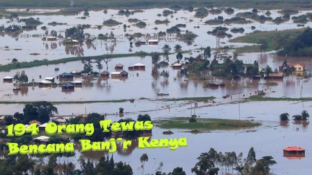 194 Orang Tewas Bencana Banjir Kenya